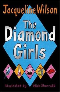 The Diamond Girls,Jacqueline Wilson, Nick Sharratt- 9780552553766