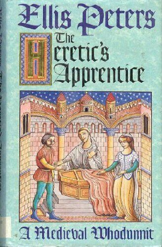 The Heretic's Apprentice,Ellis Peters