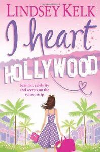 I Heart Hollywood (I Heart Series, Book 2),Lindsey Kelk