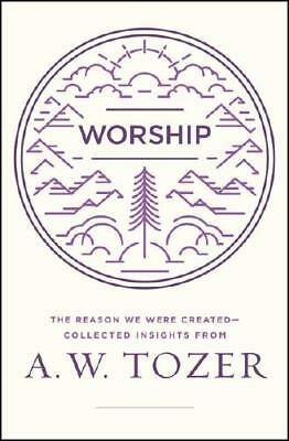 Worship by A. W. Tozer (author), used for sale  Oxford