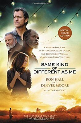Same Kind Of Different As Me Movie Edition  A Modern Day Slave  An Internationa
