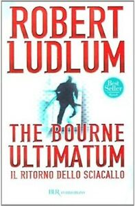 ROBERT-LUDLUM-serie-Jason-Bourne-ULTIMATUM-Il-ritorno-dello-Sciacallo
