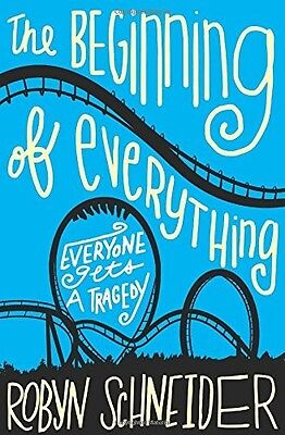 The Beginning of Everything by Robyn Schneider (Paperback) NEW on Rummage