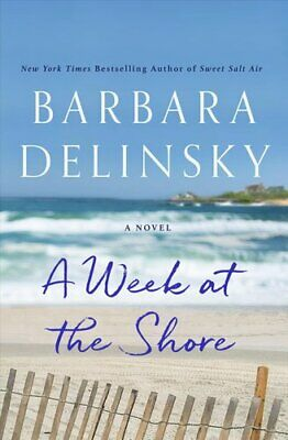 A Week at the Shore by Barbara Delinsky 9781250119513 | Brand New