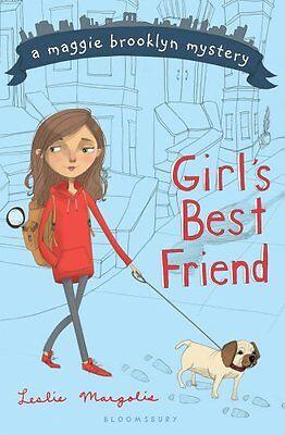 Girls Best Friend (A Maggie Brooklyn Mystery) by Leslie Margolis