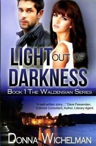 Light Out of Darkness by Wichelman, Donna L. -Paperback