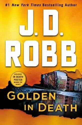 Golden In Death: An Eve Dallas Novel By J D Robb: New