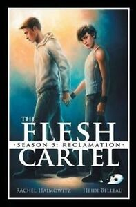 The Flesh Cartel, Season 5: Reclamation by Haimowitz, Rachel -Paperback