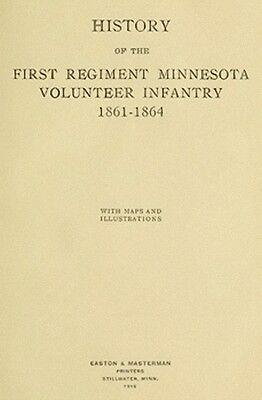 Civil War History of the 1st Minnesota Vol Infantry MN