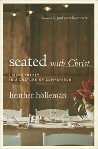 Seated with Christ: Living Freely in a Culture of Comparison -Paperback