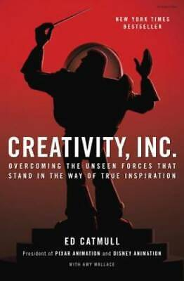 Creativity, Inc.: Overcoming the Unseen Forces That Stand in the Way - VERY GOOD