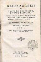 Gli Evangelii Tutte Domeniche E Feste Dell Anno Tomo I 1830 Monsignor Feudale -  - ebay.it