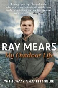 My Outdoor Life, Ray Mears