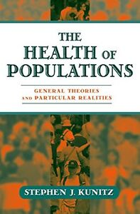 Health of Populations: General Theories and Particular Realities