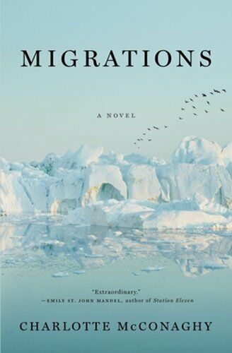 Migrations By Charlotte Mcconaghy: New