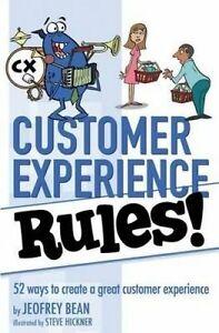 Customer Experience Rules! by Bean, Jeofrey -Paperback