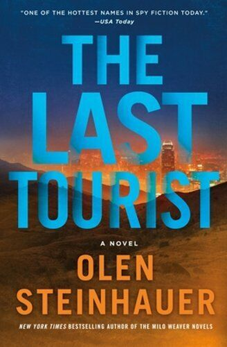The Last Tourist By Olen Steinhauer: New