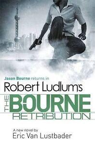 Van Lustbader, Eric, Ludlum, Robert, Robert Ludlum's The Bourne Retribution (Bou