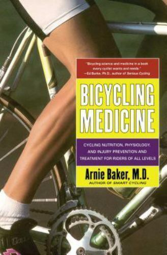 Bicycling Medicine: Cycling Nutrition, Physiology, Injury Prevention and Treatme 1