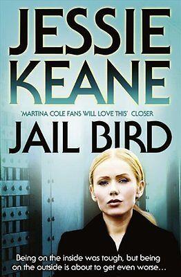 Jail Bird By  Jessie Keane. 9780007349401