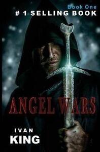 Angel Wars by King, Ivan -Paperback