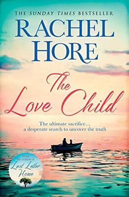 The Love Child: From the author of the Richard and Judy bests... by Hore, Rachel