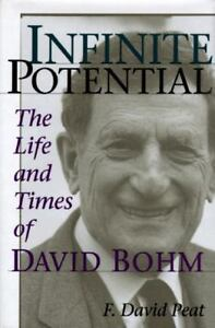 Infinite Potential: The Life and Times of David Bohm (Helix Books) - Acceptable