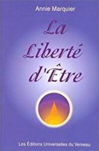 Livre religion et spiritualité - La liberté d'être
