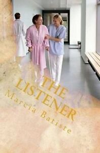 NEW The Listener by Marcia Batiste