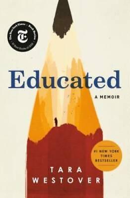 Educated: A Memoir - Hardcover By Westover, Tara - VERY GOOD