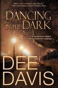 Dancing in the Dark by Davis, Dee -Paperback