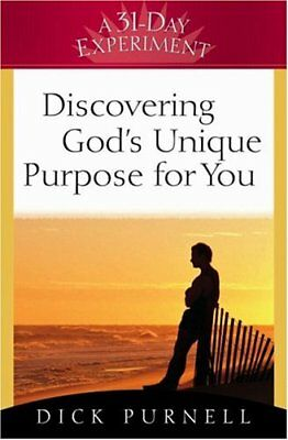 Discovering Gods Unique Purpose for You (A 31-Day Discovering Gods Design