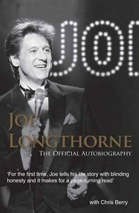 Joe Longthorne: The Official Autobiography By Joe Longthorne, Chris Berry