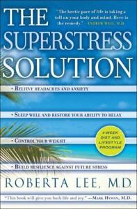 The-SuperStress-Solution-4-week-Diet-and-Lifestyle-Program-by-Lee-M-D-Robert