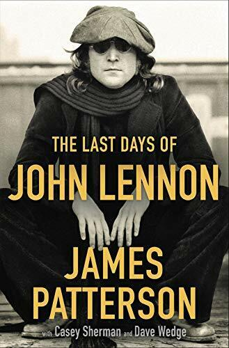 THE LAST DAYS OF JOHN LENNON New 2020 HARDCOVER BOOK