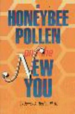 Honeybee Pollen and the New You - New Book Devlin, James A