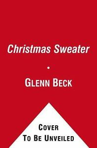 Christmas Sweater By Glenn Beck.The Christmas Sweater By Glenn Beck 2010 Cd Unabridged