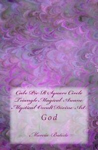 Cube Pie R Square Circle  Triangle Magical Arcane Mystical Occult Divine Art: Go