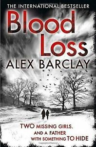 Blood Loss Barclay Alex  Paperback Book  Acceptable  9780007383436 - Leicester, United Kingdom - Blood Loss Barclay Alex  Paperback Book  Acceptable  9780007383436 - Leicester, United Kingdom