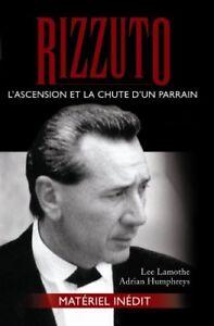 RIZZUTO L'ASCENSION ET LA CHUTE D'UN PARRAIN LEE LAMOTHE