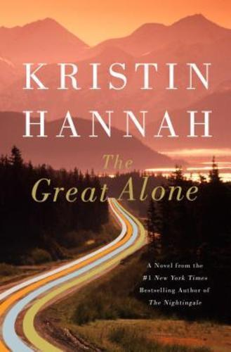 The Great Alone By Kristin Hannah: New
