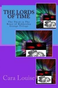 The Lords Time Third in Beast Biddersley Grange Tr by Louise Cara -Paperback
