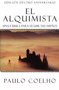 NEW - El Alquimista: Una Fabula Para Seguir Tus Suenos by Coelho, Paulo