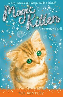 Magic Kitten: A Summer Spell, Bentley, Sue, Like New, Paperback