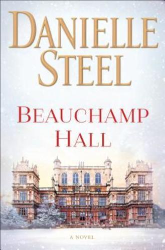 Beauchamp Hall By Danielle Steel: Used