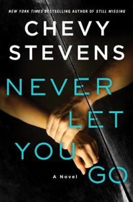 Never Let You Go By Chevy Stevens  New