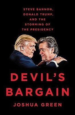 Devils Bargain  Steve Bannon  Donald Trump  And The Storming  Hardcover
