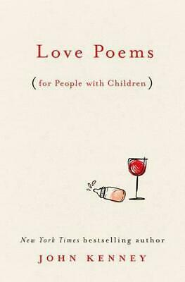 Love Poems by John Kenney #23399