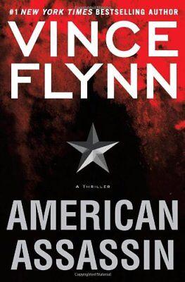 American Assassin  A Thriller  A Mitch Rapp Novel