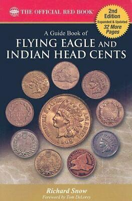A Guide Book of Flying Eagle and Indian Head Cents - 2nd Edition